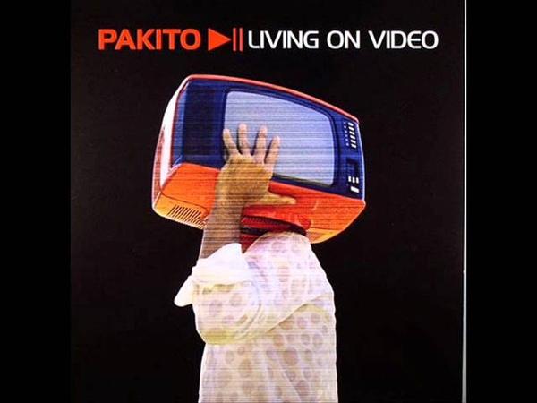 Pakito- Living on Video (Radio Contact Edit)