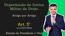 STM Superior Tribunal Militar Lei 8 457 92 Organização da Justiça Militar Art 5º
