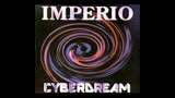 Imperio - cyberdream (Cyber Club Mix) 1996