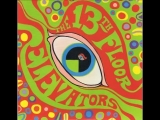 13th Floor Elevators - Youre Gonna Miss Me (Original Mono Mix)
