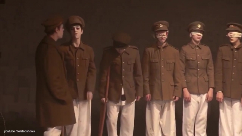Oh! What A Lovely War The Musical [Felsted School] - Pack Up Your Troubles in Your Old Kit-Bag
