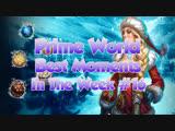 Prime World - Best moments in the week #16 [Sans un mot]