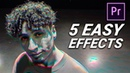 5 FAST EASY CREATIVE EFFECTS in Premiere Pro