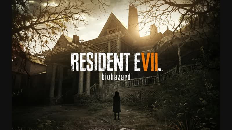 Resident Evil 7 \ Biohazard. Part 2