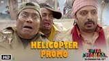 Total Dhamaal Helicopter Promo Riteish Deshmukh Johnny Lever Indra Kumar Feb. 22nd