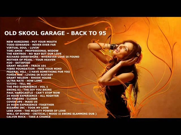 OLD SKOOL GARAGE - BACK TO 95 IN THE MIX