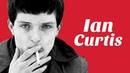 Understanding Ian Curtis