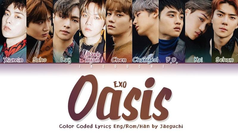 EXO (엑소) - 'OASIS (오아시스)' LYRICS (Color Coded Lyrics Eng/Rom/Han/가사)