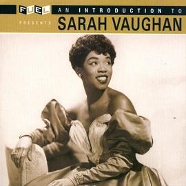 Sarah Vaughan альбом An Introduction To Sarah Vaughan