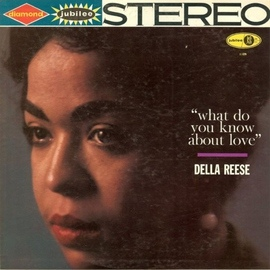 Della Reese альбом What Do You Know About Love?