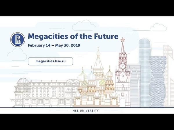 Marina Kozak Megacities of the Future