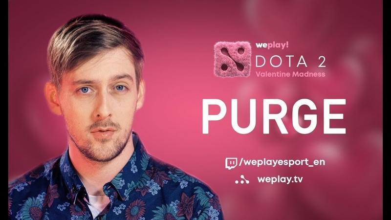 PURGE's Guide on Girlfriend Matchmaking   Tournament Valentine Madness DOTA 2   WePlay!   RU SUBS