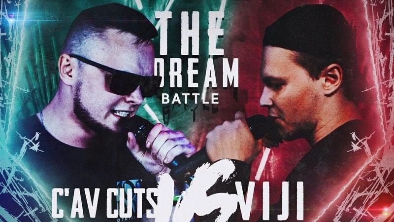 THE DREAM BATTLE MAIN EVENT ViJi RAYMEAN vs C'AV CUT'S TRACEMC