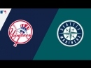 AL / 08.09.18 / NY Yankees @ SEA Mariners (2/3)