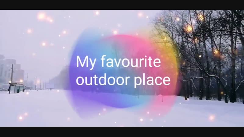 My favourite outdoor place Super minds 4