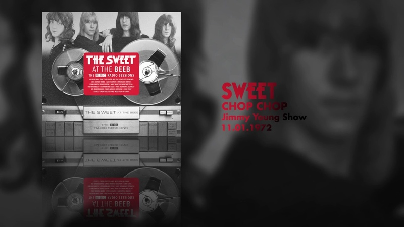 Sweet - Chop Chop (Jimmy Young Show, 11.01.1972) OFFICIAL
