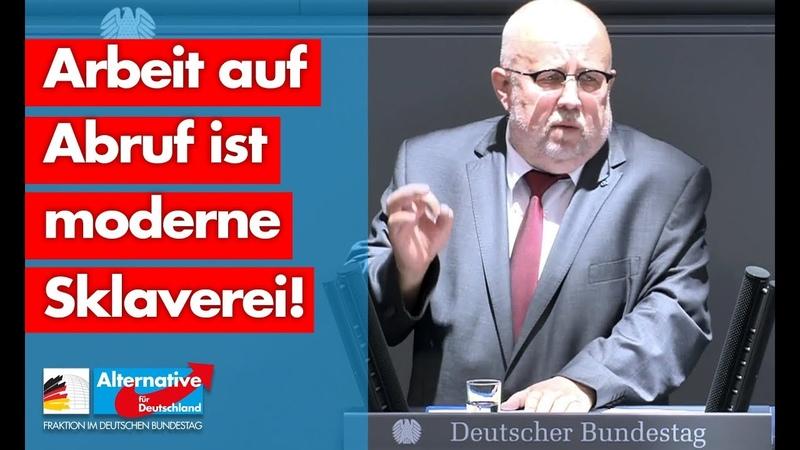 Jürgen Pohl: Arbeit auf Abruf ist moderne Sklaverei! - AfD-Fraktion im Bundestag