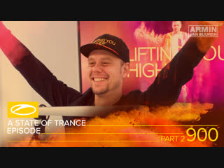 A state of trance episode 900 part 2 (#asot900) – armin van buuren