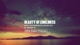 Beauty Of Loneliness Deep Progressive House Set 2018 Mixed By Johnny M DEM Radio Podcast