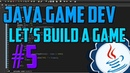 Java Programming: Let's Build a Game 5