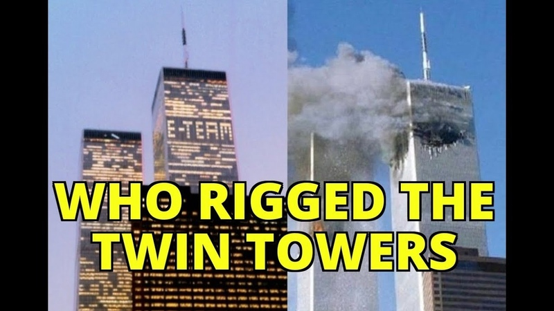 Who Rigged The TWlN TOWERS...