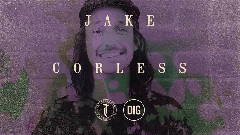 Jake Corless - Tempered 2018 - DIG BMX insidebmx