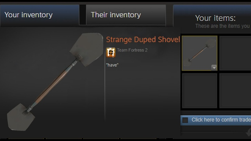 Strange Duped Shovel