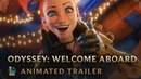Welcome Aboard Odyssey Animated Trailer League of Legends