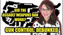 Did the Assault Weapons Ban Work? | Gun Control Debunked