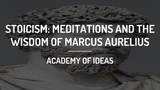 Stoicism Meditations and the Wisdom of Marcus Aurelius