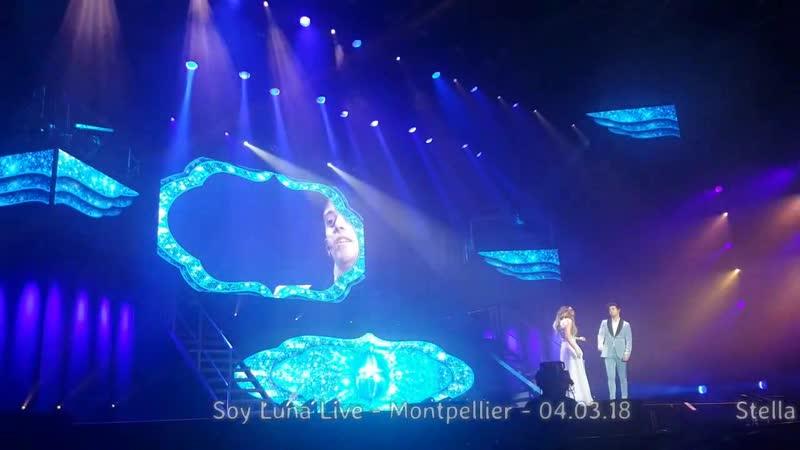Soy Luna Live -Montpellier -04.03.18 - Luna ❤ Matteo-QUE MAS DA ❤Je serai toujo1