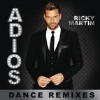 Ricky Martin альбом Adiós (Dance Remixes)