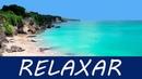 Hora de Relaxar Música Relaxante P Eliminar a Ansiedade Acalmar