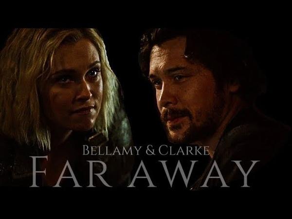 Bellamy and Clarke | Far Away