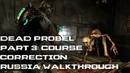 Dead Space Мертвый Космос - Прохождение - Глава 3 Орбитальная коррекция с комментариями