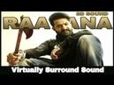 Raavana | 8D Audio Song | Jai Lava Kusa | Bass Boosted | Telugu 8D Songs