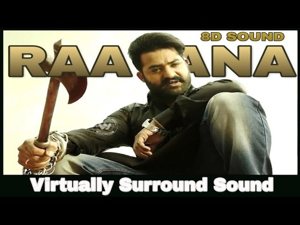 Raavana | 8D Audio Song | Jai Lava Kusa | Bass Boosted | Telugu 8D Songs