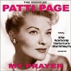 Patti Page альбом My Prayer:The Magic of Patti Page