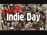 Стрим 17.10.2018 - Trash Indie Day (#6)