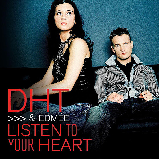 DHT альбом Listen to Your Heart