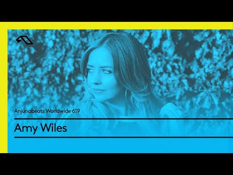 Anjunabeats Worldwide 619 with Amy Wiles