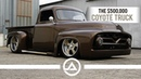 The $500 000 Coyote Truck '55 Ford F100