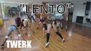 LENTO N Fasis Twerk dance dembow