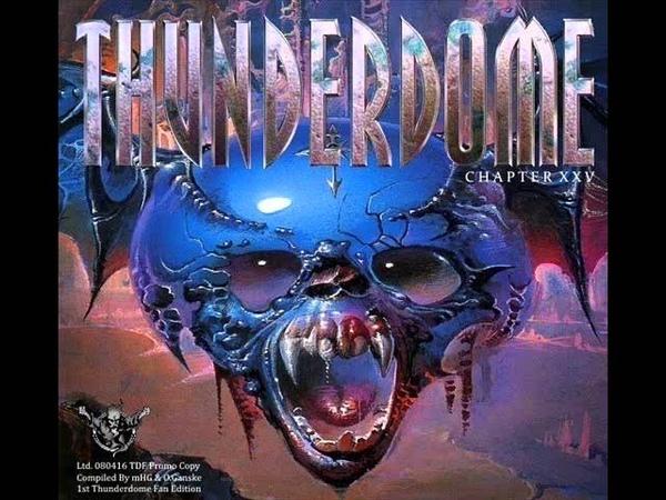 THUNDERDOME 25 (XXV) [FULL ALBUM 44249 MIN] THE FAN EDITION - RARE - (HD HQ HIGH QUALITY 2016)