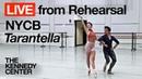 New York City Ballet - LIVE Rehearsal at The Kennedy Center Tarantella