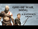 GOD OF WAR SONG - A Fathers Arms by Miracle Of Sound Symphonic Metal