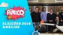 Eleições 2018: Análise com Felipe Moura, Joel Pinheiro e Arthur Rollo - Pânico - 08/10/18