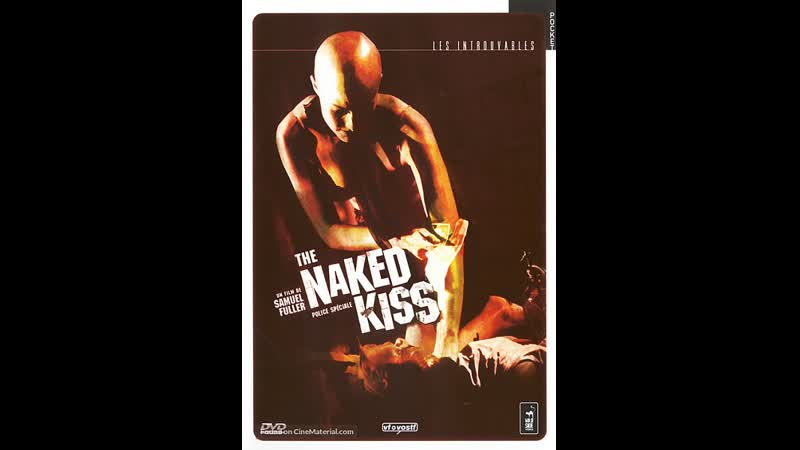 Обнаженный поцелуй / The Naked Kiss (1964)