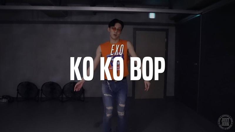 Willhan Choreo Class   Exo - Ko Ko Bop   Justjerk Dance Academy