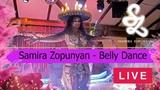 Samira Zopunyan - live. Belly dance. Восточные танцы. Самира Зопунян